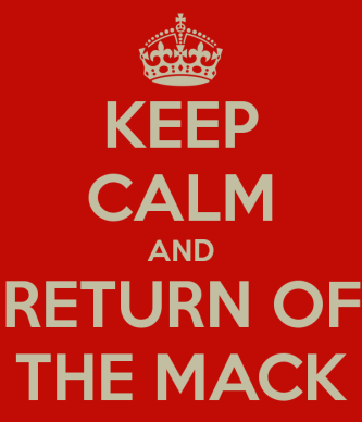 keep-calm-and-return-of-the-mack